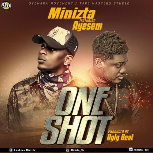Minizta - One Shot Ft Ayesem (Prod by Ugly_beatz)