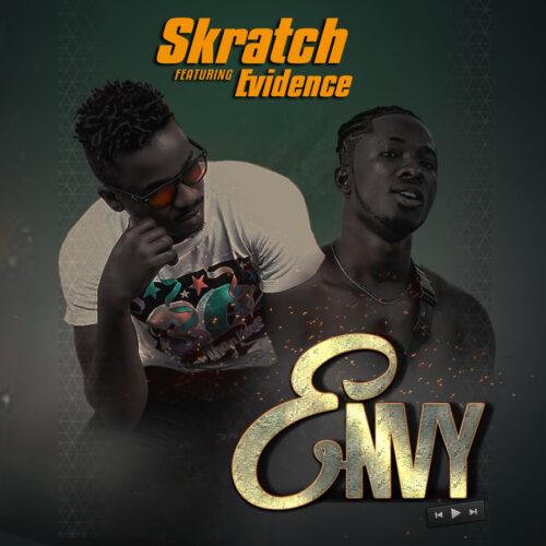 Skratch Ft Evidence - Envy