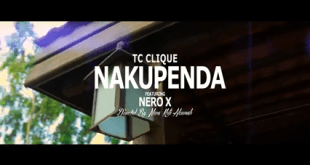 Tc Clique Ft Nero X - Nakupenda (Official Video)