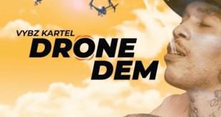 Vybz Kartel – Drone Dem