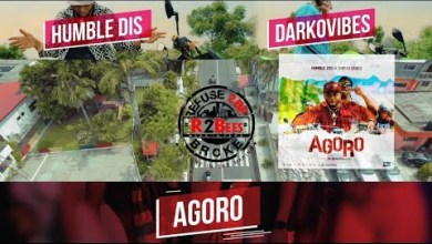 Photo of Humble Dis Ft Darkovibes – Agoro (Official Video)