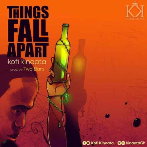 Kofi Kinaata - Things Fall Apart (Prod. By TwoBars)