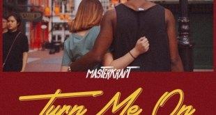 Masterkraft – Turn Me On