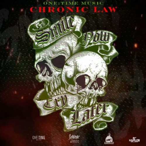 Chronic Law – Smile Now Cry Later