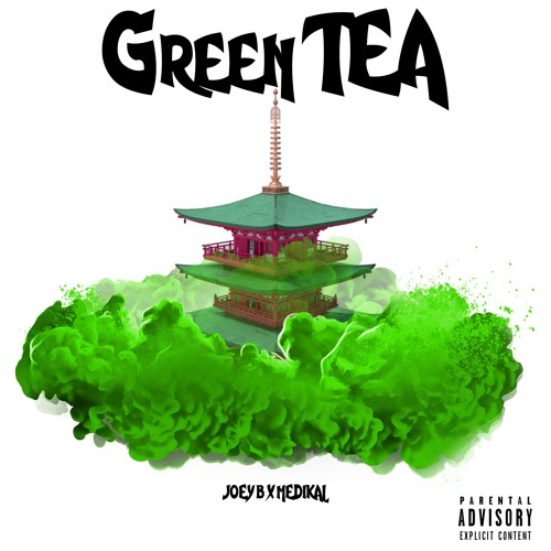 Joey B – Green Tea Ft Medikal (Inside Darryl) (Prod By NOVA)