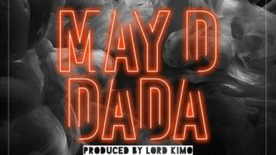 Photo of May D – DADA (Prod By Lord Kimo)