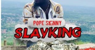 Pope Skinny – Slay King (Prod By 420)