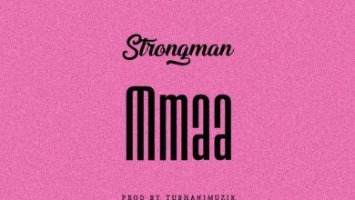 Photo of Strongman – Mmaa (Prod By Tubhani Musik)