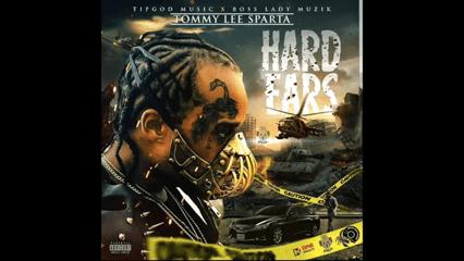 Tommy Lee Sparta - Hard Ears (Tropical Breeze Riddim)