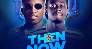 Dj Berry Ft Kofi Kinaata - Then & Now Reloaded