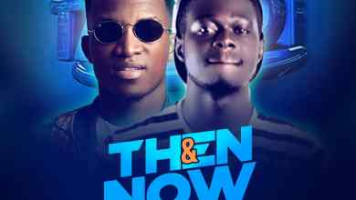 Photo of Dj Berry Ft Kofi Kinaata – Then & Now Reloaded