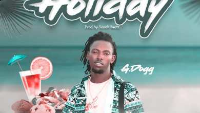 G.Dogg - Holiday (Prod By Sonoh Beatz)