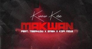 Kwaw Kese Ft Teephlow, Kofi Mole & Smen – Ma Kwan (Remix)