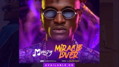 Lyrics Mmzy - Miracle lover