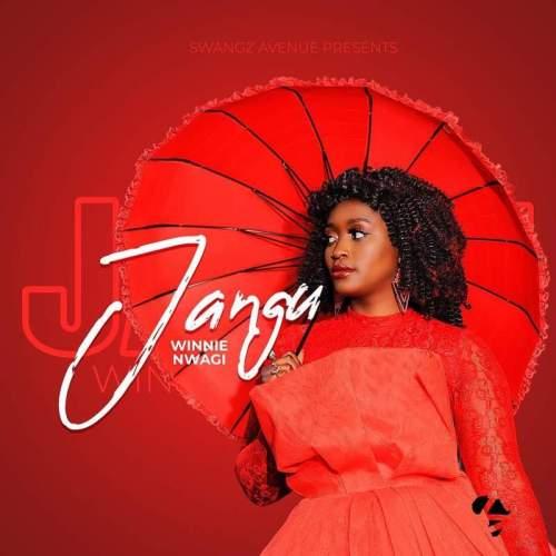 Lyrics Winnie Nwagi - Jangu
