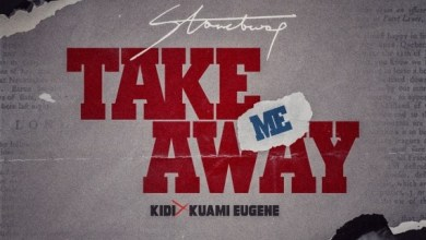 Photo of Stonebwoy Ft Kuami Eugene x Kidi – Take Me Away (Lyrics)