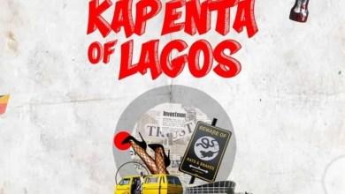 Photo of Terry Tha Rapman – Kapenta Of Lagos