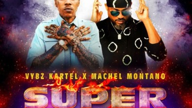 Photo of Vybz Kartel Ft Machel Montano – Super Soca