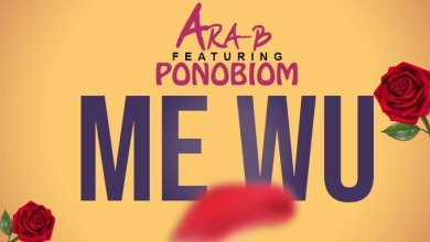Photo of Ara-B Ft Ponobiom – Me Wu (Prod By Ojay Vibes)