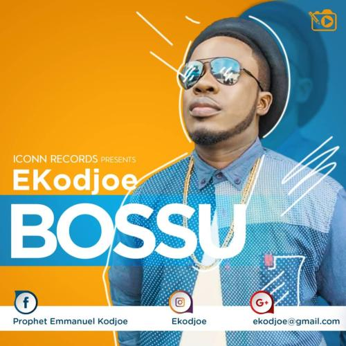 EKodjoe Ft Afezi Perry - Bossu (Prod By SimpsOnDaBeatz)