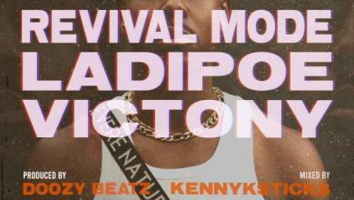 Photo of LadiPoe Ft Victony – Revival Mode