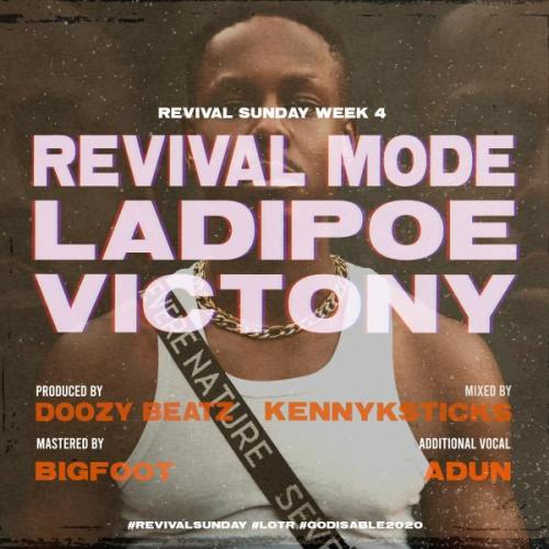 LadiPoe Ft Victony - Revival Mode