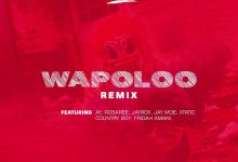 Photo of Weusi Ft. Ay x Rosaree x Jayrox x Jay moe x Country boy x Xtatic x Fridah Amani – WAPOLOO Remix