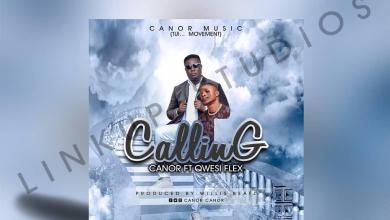 Photo of Canor Ft Qwesi Flex – Calling (Prod By Willisbeatz)
