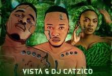 Photo of Vista & DJ Catzico Ft Niniola – Dance To It