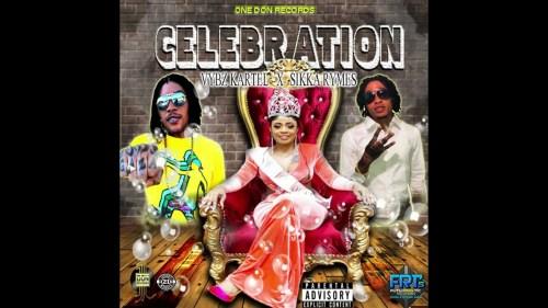 Vybz Kartel x Sikka Rymes - Celebration