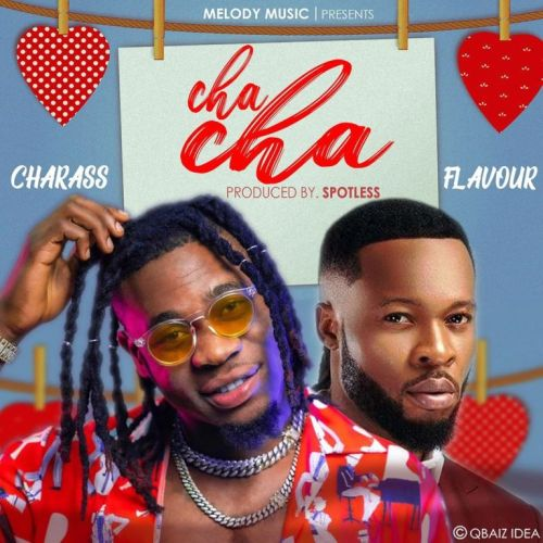 Charass Ft Flavour – Cha Cha