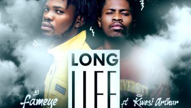 Photo of Fameye Ft. Kwesi Arthur – Long Life Lyrics