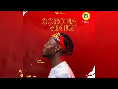 Fancy Gadam – Corona Virus (Prod. By 5m Music)