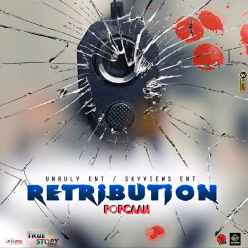 Popcaan – Retribution (Prod By SkyViews Entertainment)