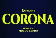 Photo of Rayvanny Ft Magufuli – Corona