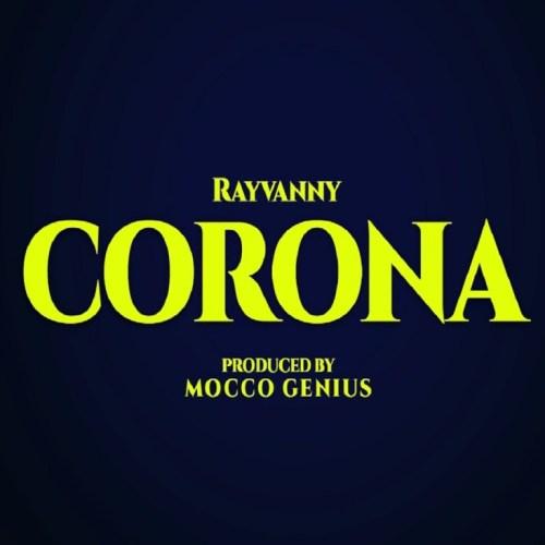 Rayvanny Ft Magufuli – Corona