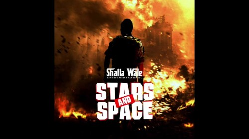 Shatta Wale - Stars And Space (Prod By CHENSEEBEATZ)