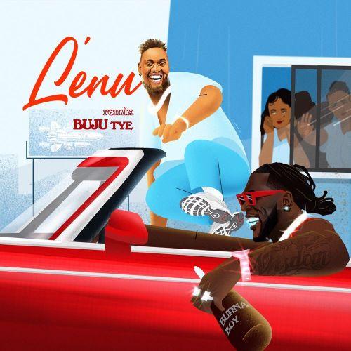 Buju Ft Burna Boy – Lenu (Remix)