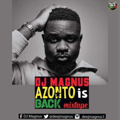 DJ Magnus - Azonto Is Back Mixtape