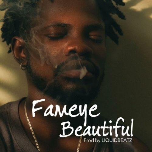 Fameye – Beautiful (Prod By LiquidBeatz)