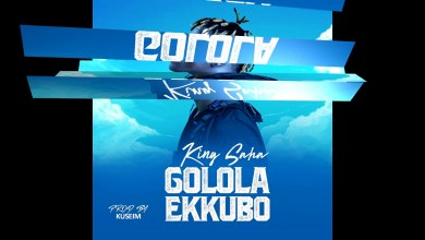 Photo of KING SAHA – GOLOLA EKKUBO Lyrics