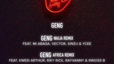 Photo of Mayorkun – Geng (Uk Remix) Ft Ms Banks & RussMB