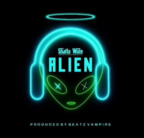 Shatta Wale – Alien (Prod By Beatz Vampire)
