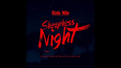 Photo of Shatta Wale – Sleepless Night (Prod. By Beatz Vampire)
