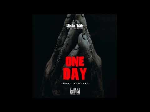 Shatta Wale - One Day (Prod By PAQ)