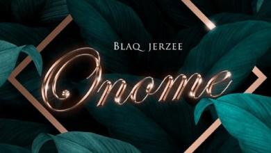Photo of Blaq Jerzee – Onome (Prod. By Blaq Jerzee)