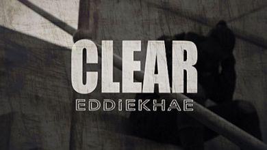 Photo of Eddie Khae – Clear (Freestyle)