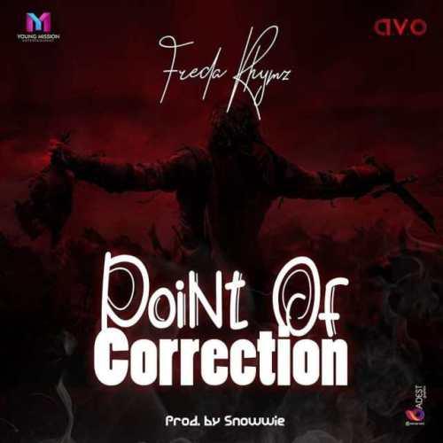 Freda Rhymz – Point Of Correction (Prod. By Snowwie)