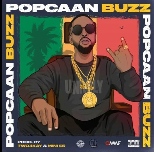 Popcaan – Buzz (Prod. By TWO4KAY & Mini E5)
