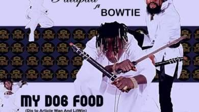 Photo of Patapaa – My Dog Food Ft Bowtie (Lil Win & Article Wan Diss)